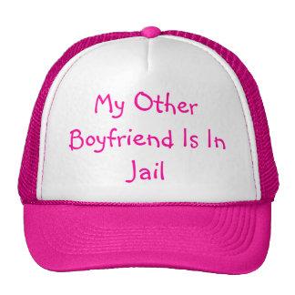Mi otro novio está en cárcel gorro de camionero