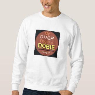 Mi otro perro es un Dobie Sudadera
