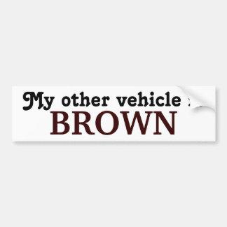 Mi otro vehículo es BROWN Pegatina De Parachoque