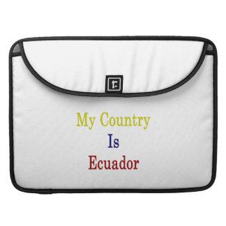Mi país es Ecuador Fundas Para Macbook Pro