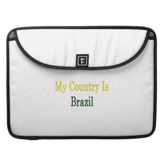 Mi país es el Brasil Funda Para Macbooks