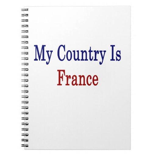 Mi país es Francia Libretas Espirales