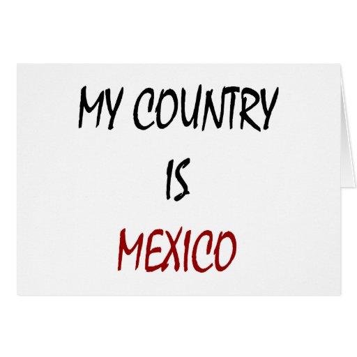 Mi país es México Felicitación