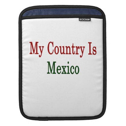 Mi país es México Funda Para iPads