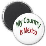 Mi país es México Imán Para Frigorifico