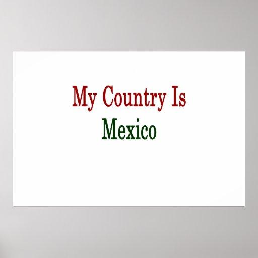 Mi país es México Impresiones