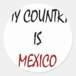 Mi país es México Pegatina Redonda