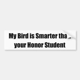 Mi pájaro es más elegante que su estudiante del ho pegatina para auto