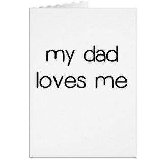 Mi papá ama me.png tarjeta de felicitación