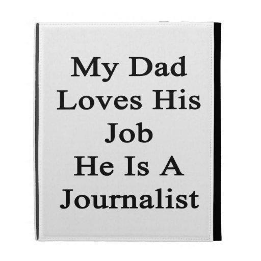 Mi papá ama su trabajo que él es un Journalist.png