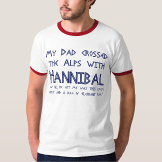 Mi papá cruzó las montañas con Hannibal #2 Playera