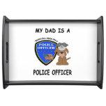 Mi papá de la policía bandeja
