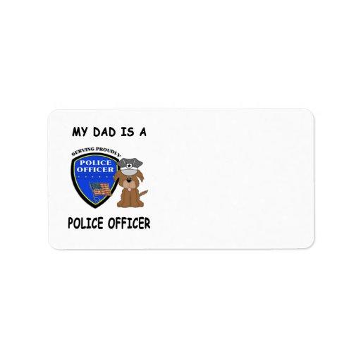 Mi papá de la policía etiquetas de dirección