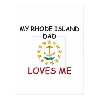 Mi PAPÁ de RHODE ISLAND me ama Postal