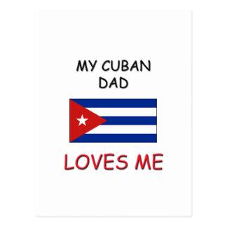 Mi PAPÁ del CUBANO me ama Postal