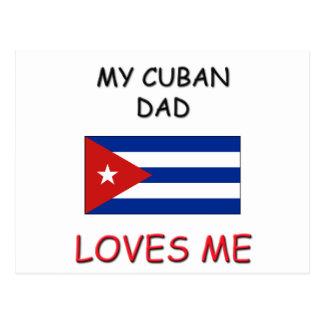 Mi PAPÁ del CUBANO me ama Tarjetas Postales
