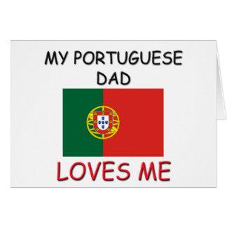 Mi PAPÁ del PORTUGUÉS me ama Tarjeta De Felicitación