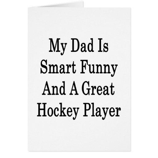 Mi papá es divertido elegante y un gran jugador de felicitaciones