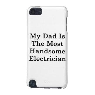 Mi papá es el electricista más hermoso