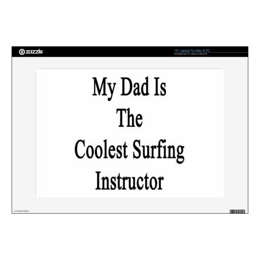 Mi papá es el instructor que practica surf más fre 38,1cm portátil calcomanía