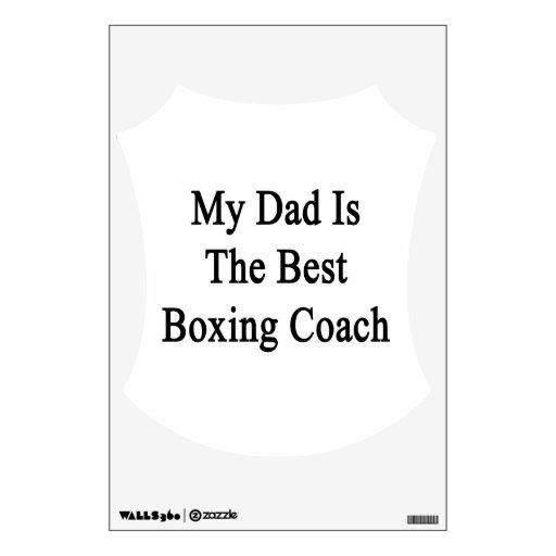 Mi papá es el mejor coche del boxeo