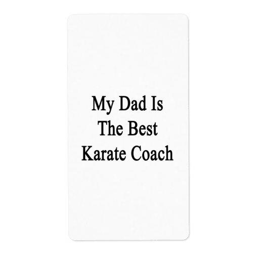 Mi papá es el mejor coche del karate etiquetas de envío