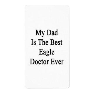 Mi papá es el mejor doctor Ever de Eagle Etiqueta De Envío