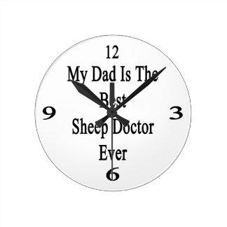 Mi papá es el mejor doctor Ever de las ovejas Reloj De Pared