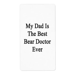 Mi papá es el mejor doctor Ever del oso Etiquetas De Envío