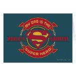 Mi papá es el superhéroe más grande del mundo felicitación