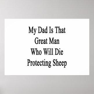 Mi papá es ese gran hombre que morirá el proteger impresiones