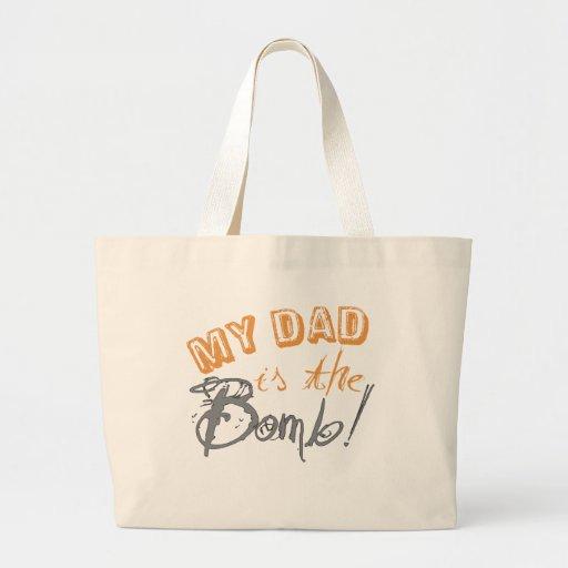 mi papá es la bomba bolsa tela grande