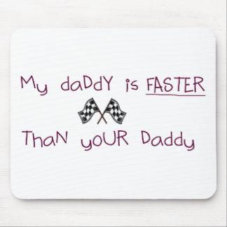 Mi papá es más rápido que su papá alfombrillas de ratones