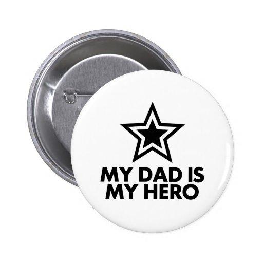 Mi papá es mi héroe pins
