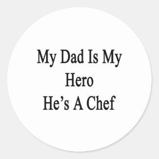 Mi papá es mi héroe que él es cocinero pegatina redonda