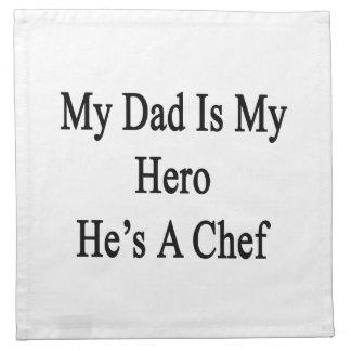 Mi papá es mi héroe que él es cocinero servilletas imprimidas