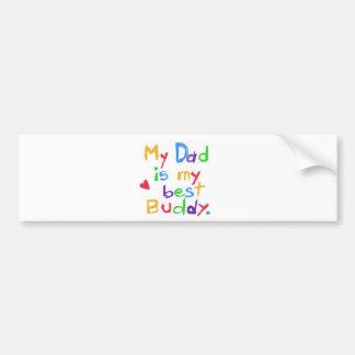 ¡Mi papá es mi mejor compinche! ¡Día de padre feli Etiqueta De Parachoque