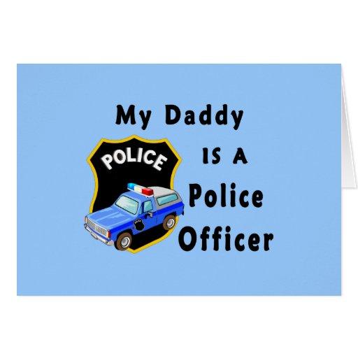 Mi papá es oficial de policía felicitación