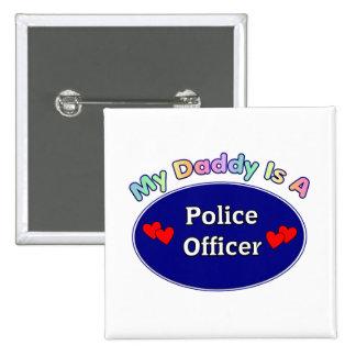 Mi papá es oficial de policía pin cuadrada 5 cm
