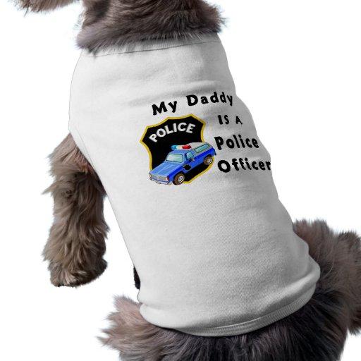Mi papá es oficial de policía playera sin mangas para perro
