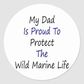 Mi papá es orgulloso proteger la vida marina etiquetas redondas