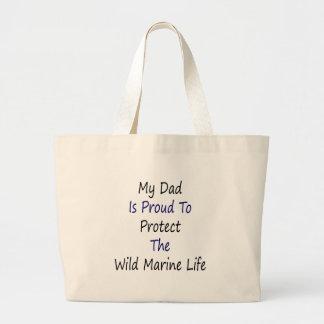 Mi papá es orgulloso proteger la vida marina salva bolsas de mano