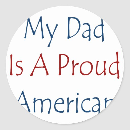 Mi papá es un americano orgulloso pegatina redonda