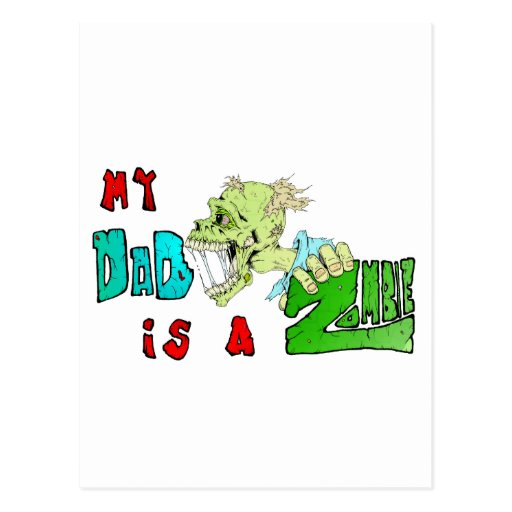 Mi PAPÁ es un ZOMBI Tarjetas Postales