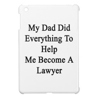 Mi papá hizo todo para ayudarme a hacer abogado