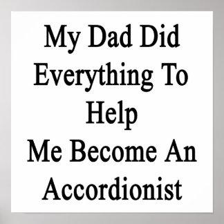 Mi papá hizo todo para ayudarme a hacer un Accordi Poster
