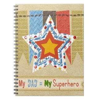 Mi papá iguala a mi superhéroe, el día de padre notebook