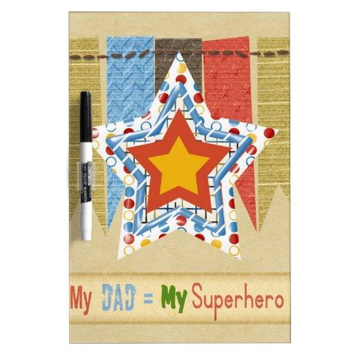 Mi papá iguala a mi superhéroe, el día de padre pizarras blancas