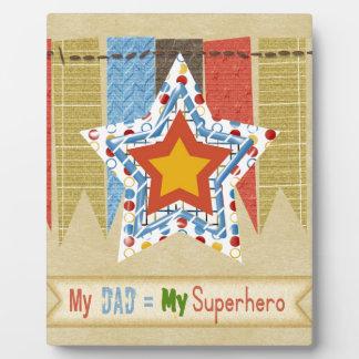 Mi papá iguala a mi superhéroe, el día de padre placa
