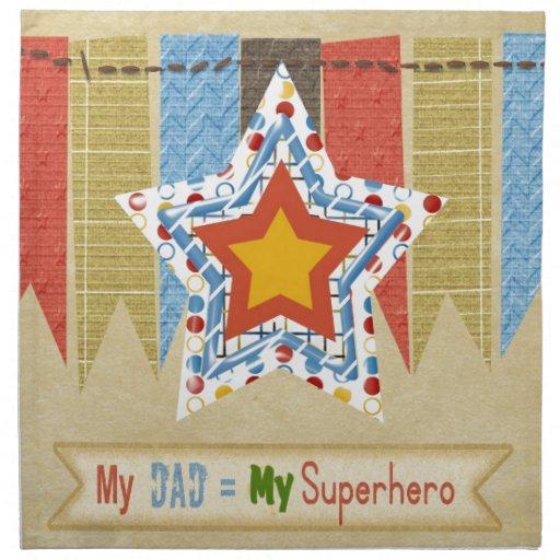 Mi papá iguala a mi superhéroe, el día de padre servilleta